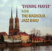 Evening Prayer With The Magnolia Ja