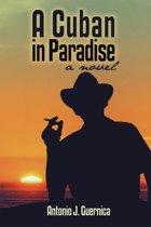 A Cuban in Paradise