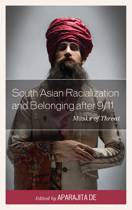 South Asian Racialization and Belonging after 9/11