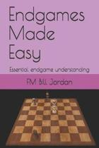 Endgames Made Easy