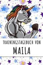 Trainingstagebuch von Maila: Personalisierter Tagesplaner f�r dein Fitness- und Krafttraining im Fitnessstudio oder Zuhause