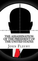 The Assassination of the President of the United States