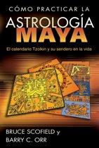 Como practicar la astrología maya