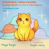 Vos Crayons - Cahiers d'Activit s