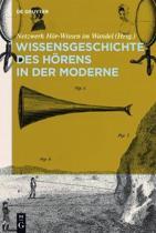 Wissensgeschichte Des H rens in Der Moderne