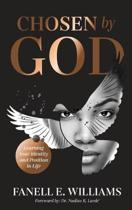 Chosen by God: Learning Your Identity and Position in Life