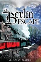 The Berlin Escape