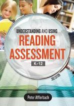 Understanding and Using Reading Assessment, K-12, 3rd Edition