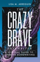The Crazybrave Songwriter