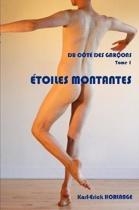 Du Cote Des Garcons T.1 Etoiles Montantes