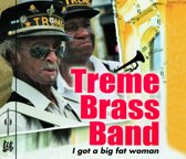 Treme Brass Band I Got A Big Fat Women