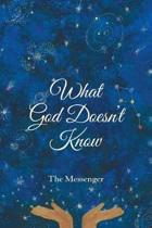 What God Doesn't Know