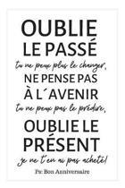 Bon Anniversaire: Carnet De Notes Humoristique Avec Message Pour Souhaiter Joyeux Anniversaire � Un �tre Cher