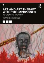 Art and Art Therapy with the Imprisoned