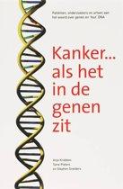 Kanker....Als Het In De Genen Zit