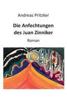 Die Anfechtungen Des Juan Zinniker