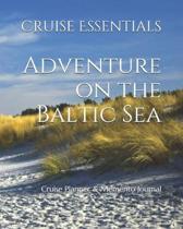 Adventure on the Baltic Sea: Cruise Planner & Memento Journal