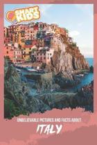 Unbelievable Pictures and Facts About Italy
