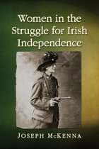 Women in the Struggle for Irish Independence