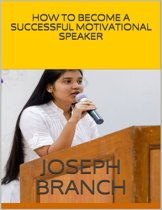 How to Become a Successful Motivational Speaker