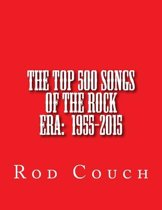 The Top 500 Songs of the Rock Era