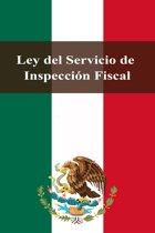 Ley del Servicio de Inspeccion Fiscal