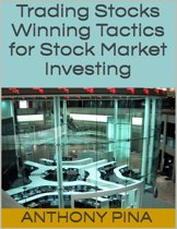 Trading Stocks: Winning Tactics for Stock Market Investing