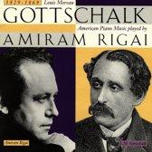 Gottschalk: American Piano Music / Amiram Rigai
