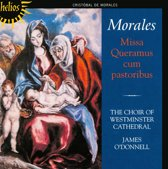Morales: Missa Queramus  Cum Pastoribus