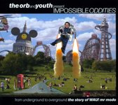 The Orb And Youth Present Impossibl