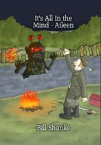 It's all in the Mind - Aileen