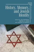 History, Memory, and Jewish Identity