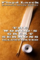 The World's Greatest Sermons Vol I Illustrated