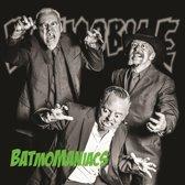 7-Batmomaniacs -Coloured-