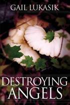 Destroying Angels