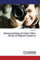 Demosaicking of Color Filter Array of Digital Cameras