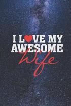 I heart Love My Awesome Wife - Proud Spouse Husband Journal