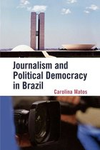 Journalism and Political Democracy in Brazil