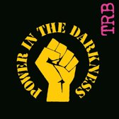 Power in the Darkness