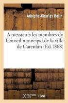 A Messieurs Les Membres Du Conseil Municipal de la Ville de Carentan