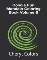Doodle Fun Mandala Coloring Book Volume 6