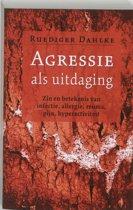 Agressie als uitdaging