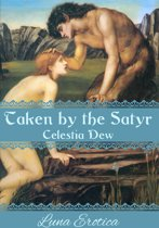 Taken by the Satyr