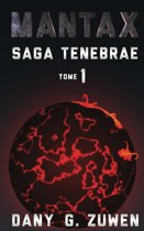 Mantax (Saga Tenebrae T.1)