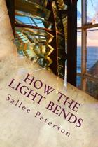 How the Light Bends