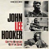 John Lee Hooker - Gotta Boogie, Gotta Sing