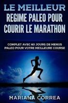 Le Meilleur Regime Paleo Pour Courir Le Marathon