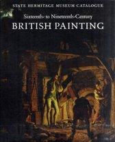 Sixteenth- to Nineteenth-Century British Painting