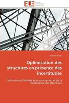 Optimisation Des Structures En Pr�sence Des Incertitudes