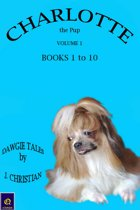 Charlotte the Pup Volume 1: Books 1 to 10